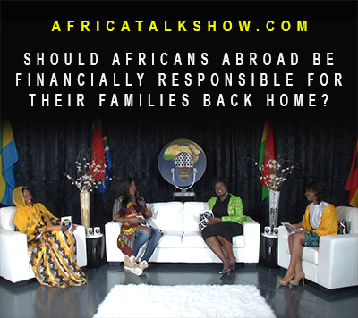 Should Africans abroad be financially responsible for their families back home?
